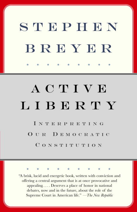 Active Liberty By Breyer, Stephen
