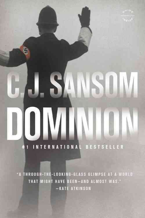 Dominion By Sansom, C. J.